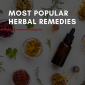 Home Care Maumee OH - Most Popular Herbal Remedies