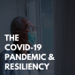 Elderly Care Findlay OH - The COVID-19 Pandemic & Resiliency